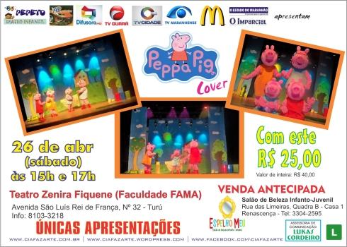 _Filipeta - PEPPA PIG COVER -Teatro Zenira Fiquene - Faculdade FAMA - SAO LUIS - 10x14cm